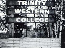 A Trinity Western College sign