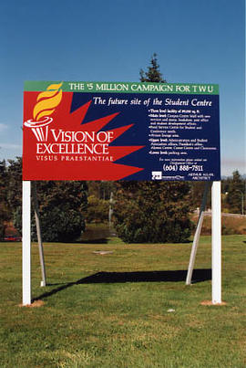 """Vision of Excellence"" campaign sign"
